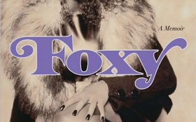 Foxy: My Life in Three Acts